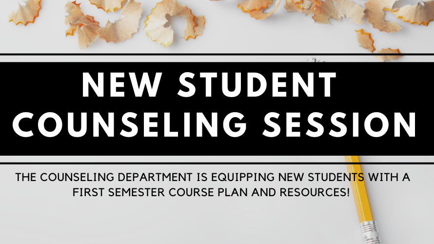 New Student Counseling Sessions