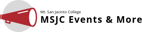 MSJC Events and More