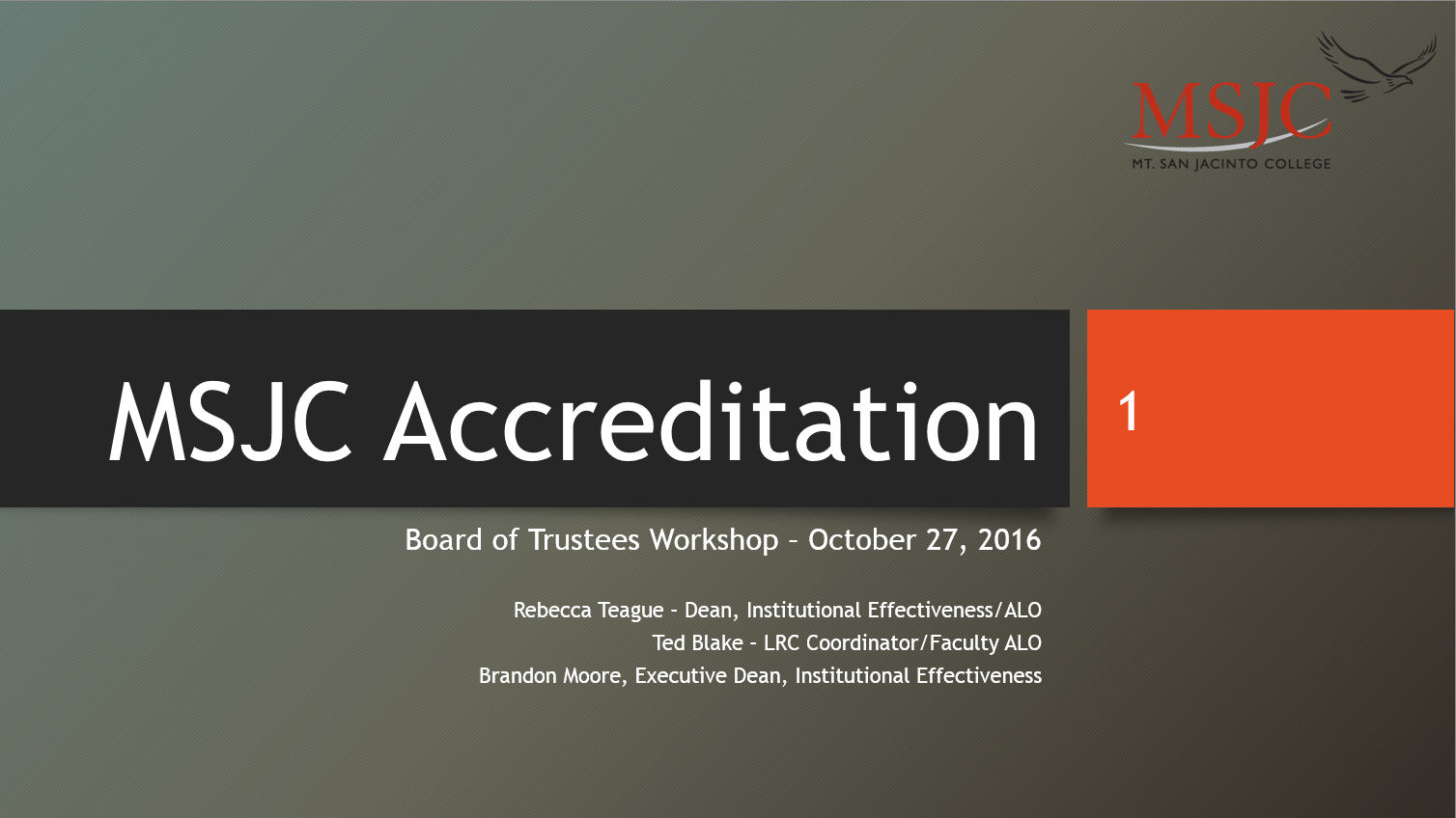 Accreditation Board of Trustees Workshop, October 27, 2016