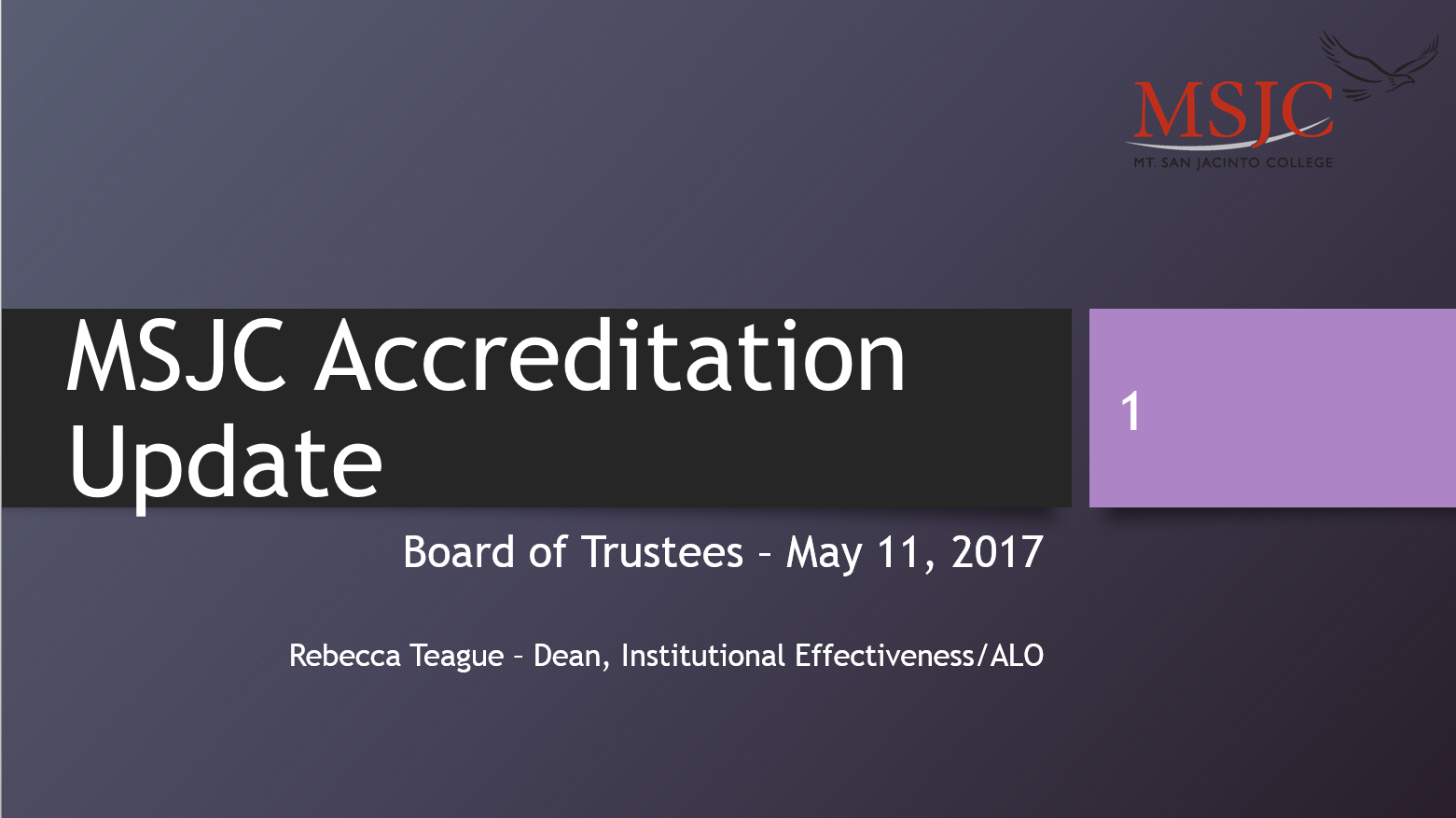 Accreditation Update for Board of Trustees, May 11, 2017