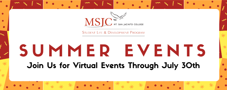 Summer Events - join us for virtual events through July 30